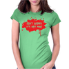 Don't Worry It's Not Mine Womens Fitted T-Shirt