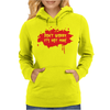 Don't Worry It's Not Mine Womens Hoodie