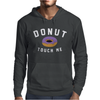 Donut Touch Me Funny Mens Hoodie