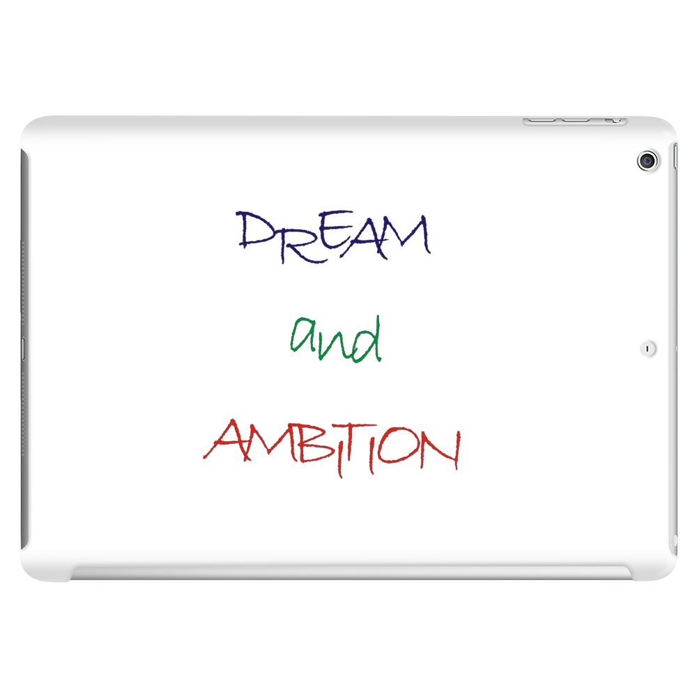 dream and ambition Tablet (horizontal)