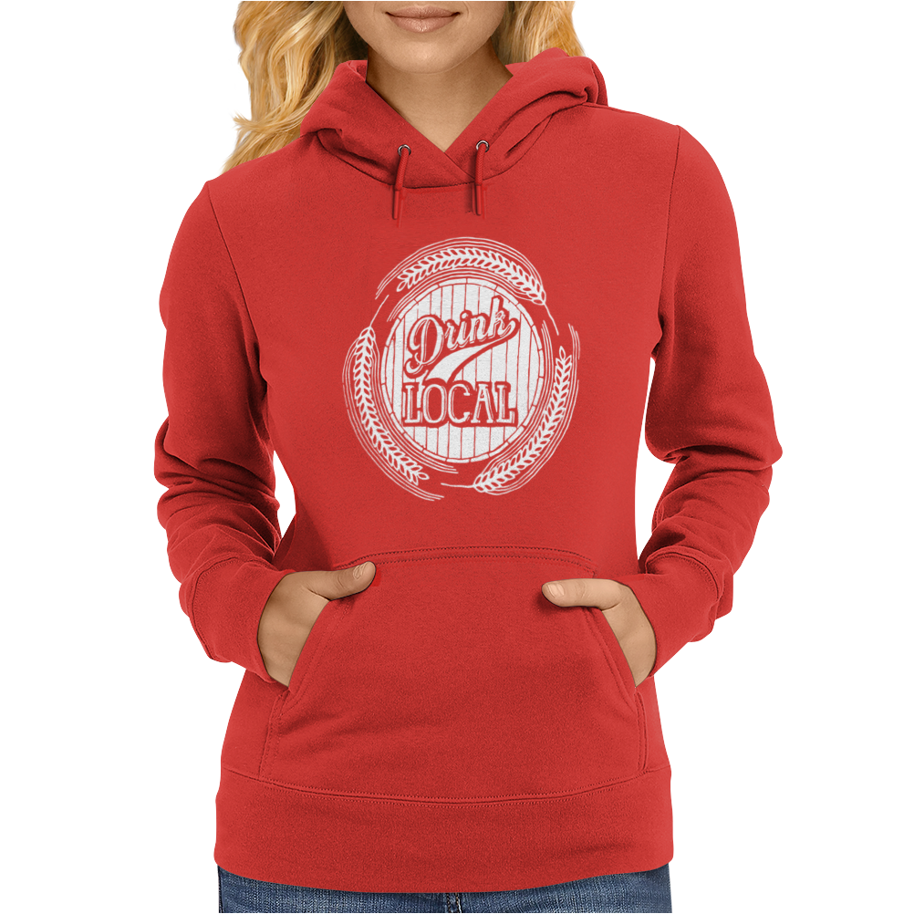 Drink Local Womens Hoodie