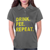 Drink Pee Repeat Womens Polo