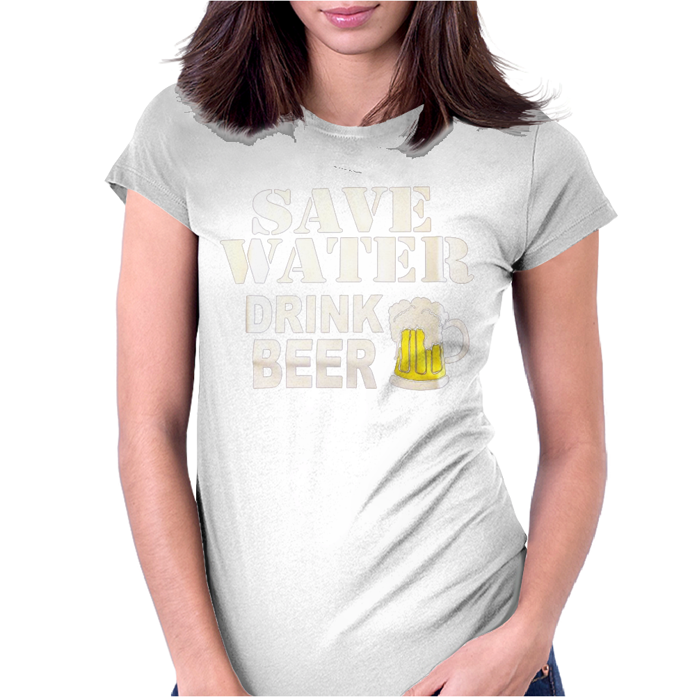 Drink water Beer Womens Fitted T-Shirt