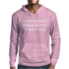 Drinking was Bad Mens Hoodie