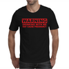 DRINKING WITH ME PREGNANCY WARNING Mens T-Shirt