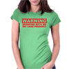 DRINKING WITH ME PREGNANCY WARNING Womens Fitted T-Shirt