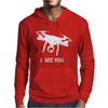 Drone I Can See You Mens Hoodie