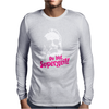 Du bist Supergeil Mens Long Sleeve T-Shirt