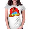 Dyn-O-Mite! Womens Fitted T-Shirt