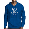 Eat A Lot Sleep A Lot Mens Hoodie
