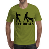 Eat Locals Mens T-Shirt