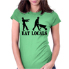 Eat Locals Womens Fitted T-Shirt