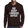 Eat Sleep Conquer Repeat Mens Hoodie