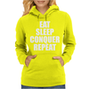 Eat Sleep Conquer Repeat Womens Hoodie