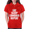Eat Sleep Conquer Repeat Womens Polo