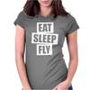 Eat Sleep Fly Womens Fitted T-Shirt
