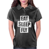 Eat Sleep Fly Womens Polo