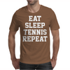 Eat Sleep Tennis Repeat Mens T-Shirt