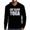 EAT SLEEP YOGA Mens Hoodie