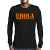 EBOLA WORLD TOUR funny Mens Long Sleeve T-Shirt