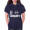 El Compadre - the Godfather in Spanish espanol movie symbol Mexcian tee Womens Polo