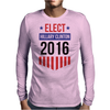 Elect Hillary Clinton 2016 - Badge Design Mens Long Sleeve T-Shirt