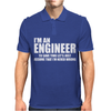 Engineers Are Never Wrong Mens Polo