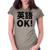 English OK ( Eigo OK ) Womens Fitted T-Shirt