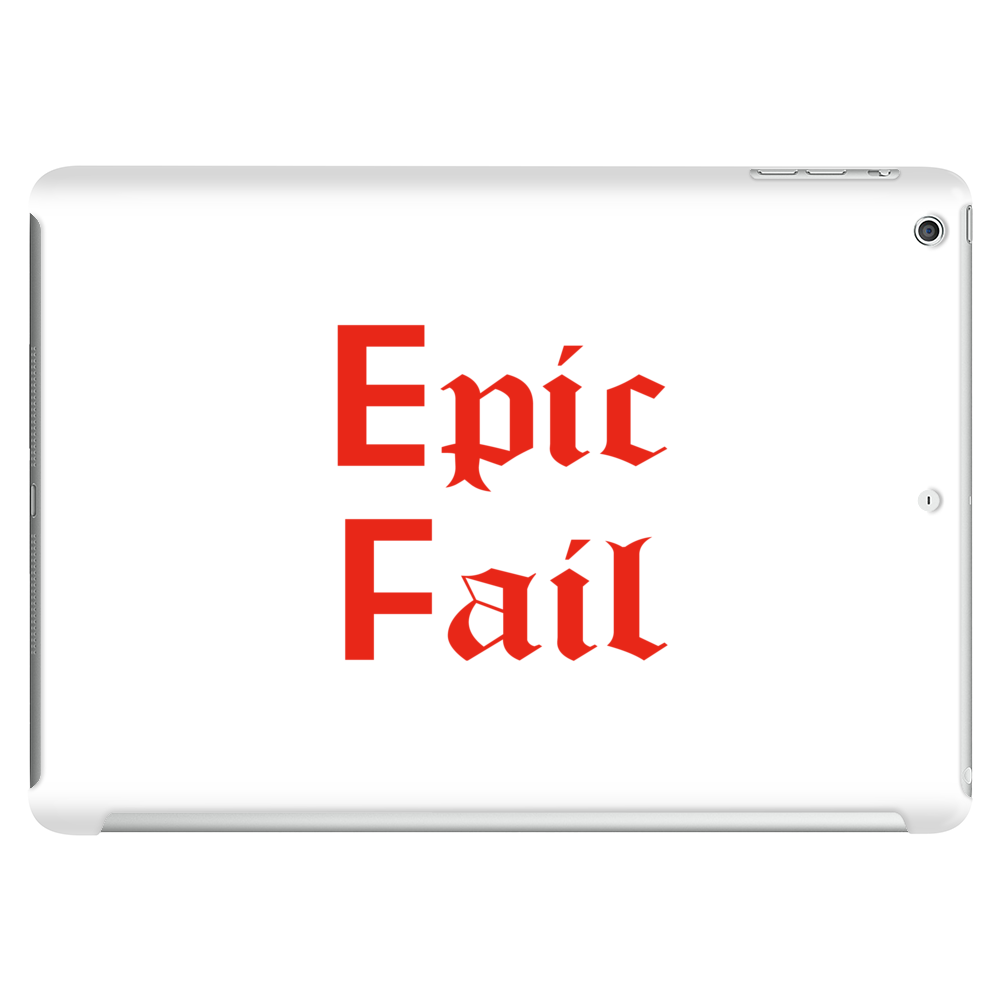 Epic Fail Tablet (horizontal)