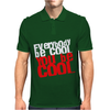 Everybody be cool Mens Polo