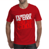 Everybody be cool Mens T-Shirt