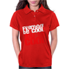 Everybody be cool Womens Polo
