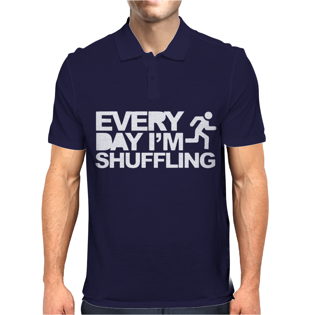 Everyday I'm Shufflin Mens Polo