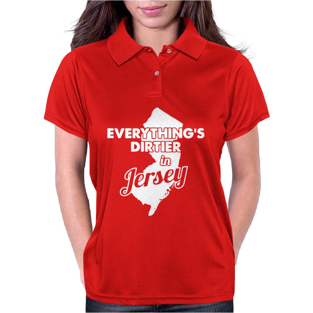 Everything's Dirtier In Jersey Womens Polo
