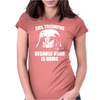 Evil Triumphs Because Good is Dumb Womens Fitted T-Shirt