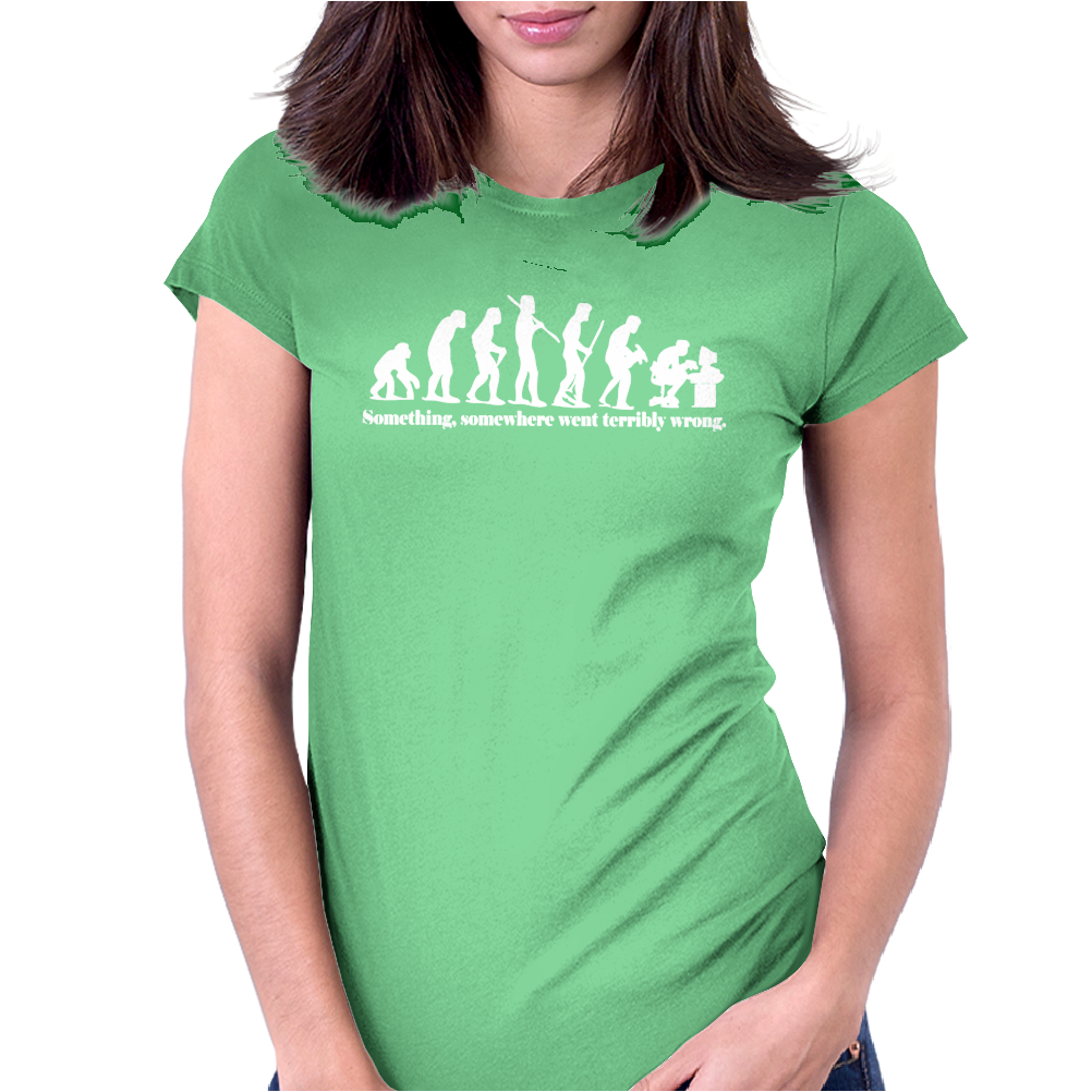 Evolution T-Shirt Something Somewhere Went Terribly Wrong funny Womens Fitted T-Shirt