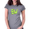 Ew Slime Womens Fitted T-Shirt