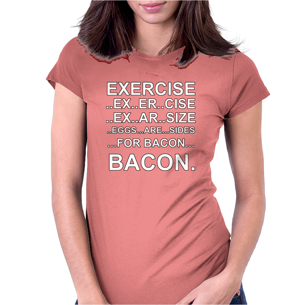 Exercise - Bacon Womens Fitted T-Shirt