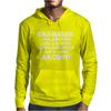 Exercise Eggs are Sides for Bacon Mens Hoodie
