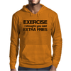Exercise i thought you said extra fries Mens Hoodie