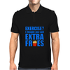 Exercise? I thought you said extra fries! Mens Polo