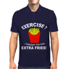 Exercise I Thought You Said Extra Fries Mens Polo