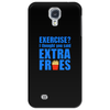Exercise? I thought you said extra fries! Phone Case