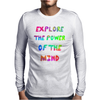 Explore The Power Of The Mind Mens Long Sleeve T-Shirt