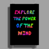 Explore The Power Of The Mind Poster Print (Portrait)