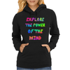 Explore The Power Of The Mind Womens Hoodie