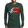 f you're not first you're last Mens Long Sleeve T-Shirt