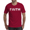 Faith Mens T-Shirt