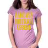 Fantasy Football Legend Womens Fitted T-Shirt