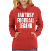 Fantasy Football Legend Womens Hoodie